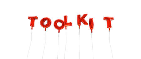 toolkit: TOOLKIT - word made from red foil balloons - 3D rendered.  Can be used for an online banner ad or a print postcard.