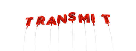 transmit: TRANSMIT - word made from red foil balloons - 3D rendered.  Can be used for an online banner ad or a print postcard.