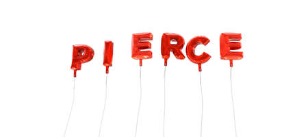 to pierce: PIERCE - word made from red foil balloons - 3D rendered.  Can be used for an online banner ad or a print postcard. Stock Photo