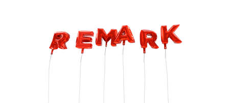 remark: REMARK - word made from red foil balloons - 3D rendered.  Can be used for an online banner ad or a print postcard.