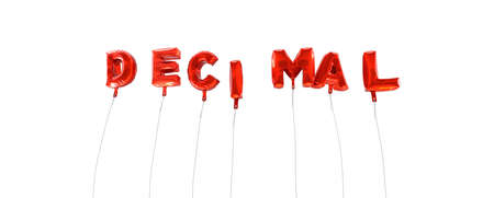 decimal: DECIMAL - word made from red foil balloons - 3D rendered.  Can be used for an online banner ad or a print postcard.