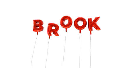 brook: BROOK - word made from red foil balloons - 3D rendered.  Can be used for an online banner ad or a print postcard. Stock Photo