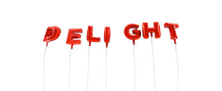 delight: DELIGHT - word made from red foil balloons - 3D rendered.  Can be used for an online banner ad or a print postcard.