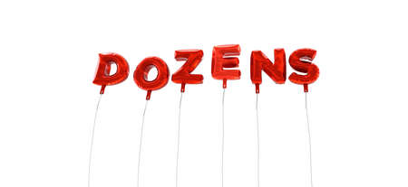 dozens: DOZENS - word made from red foil balloons - 3D rendered.  Can be used for an online banner ad or a print postcard.
