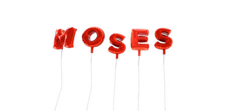 moses: MOSES - word made from red foil balloons - 3D rendered.  Can be used for an online banner ad or a print postcard.