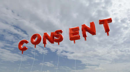 consent: CONSENT - red foil balloons on blue sky - 3D rendered royalty free stock picture. This image can be used for an online website banner ad or a print postcard. Stock Photo