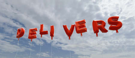 delivers: DELIVERS - red foil balloons on blue sky - 3D rendered royalty free stock picture. This image can be used for an online website banner ad or a print postcard.