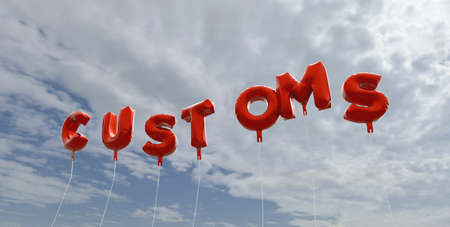 customs: CUSTOMS - red foil balloons on blue sky - 3D rendered royalty free stock picture. This image can be used for an online website banner ad or a print postcard.