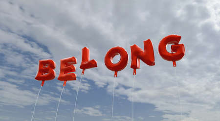 BELONG - red foil balloons on blue sky - 3D rendered royalty free stock picture. This image can be used for an online website banner ad or a print postcard.