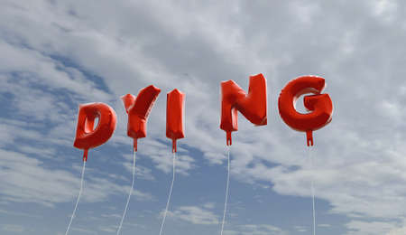 dying: DYING - red foil balloons on blue sky - 3D rendered royalty free stock picture. This image can be used for an online website banner ad or a print postcard.