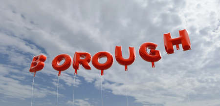 BOROUGH - red foil balloons on blue sky - 3D rendered royalty free stock picture. This image can be used for an online website banner ad or a print postcard. Stock Photo