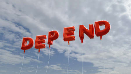 depend: DEPEND - red foil balloons on blue sky - 3D rendered royalty free stock picture. This image can be used for an online website banner ad or a print postcard.
