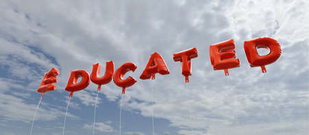 educated: EDUCATED - red foil balloons on blue sky - 3D rendered royalty free stock picture. This image can be used for an online website banner ad or a print postcard. Stock Photo