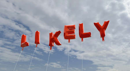 likely: LIKELY - red foil balloons on blue sky - 3D rendered royalty free stock picture. This image can be used for an online website banner ad or a print postcard.
