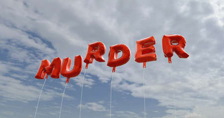 murder: MURDER - red foil balloons on blue sky - 3D rendered royalty free stock picture. This image can be used for an online website banner ad or a print postcard. Stock Photo