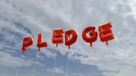 pledge: PLEDGE - red foil balloons on blue sky - 3D rendered royalty free stock picture. This image can be used for an online website banner ad or a print postcard. Stock Photo