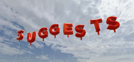 suggests: SUGGESTS - red foil balloons on blue sky - 3D rendered royalty free stock picture. This image can be used for an online website banner ad or a print postcard. Stock Photo