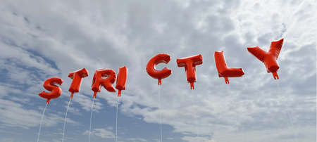 strictly: STRICTLY - red foil balloons on blue sky - 3D rendered royalty free stock picture. This image can be used for an online website banner ad or a print postcard. Stock Photo