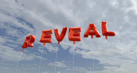 reveal: REVEAL - red foil balloons on blue sky - 3D rendered royalty free stock picture. This image can be used for an online website banner ad or a print postcard.