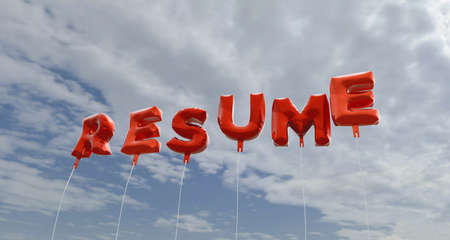 royalty free: RESUME - red foil balloons on blue sky - 3D rendered royalty free stock picture. This image can be used for an online website banner ad or a print postcard.