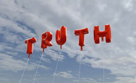 truthfulness: TRUTH - red foil balloons on blue sky - 3D rendered royalty free stock picture. This image can be used for an online website banner ad or a print postcard.