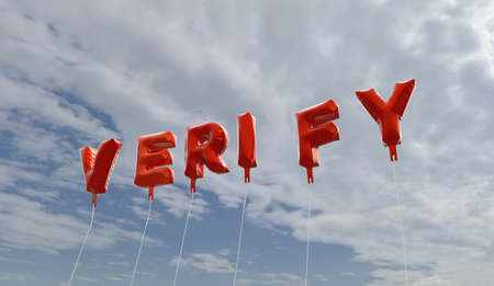 verify: VERIFY - red foil balloons on blue sky - 3D rendered royalty free stock picture. This image can be used for an online website banner ad or a print postcard.