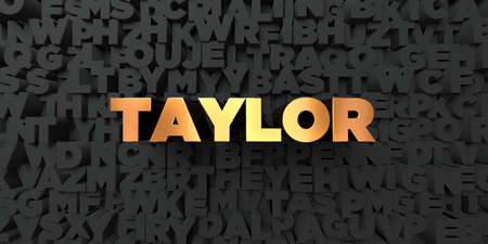 Taylor - Gold text on black background - 3D rendered royalty free stock picture. This image can be used for an online website banner ad or a print postcard. Reklamní fotografie