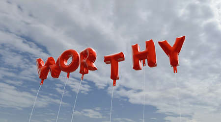 worthy: WORTHY - red foil balloons on blue sky - 3D rendered royalty free stock picture. This image can be used for an online website banner ad or a print postcard.