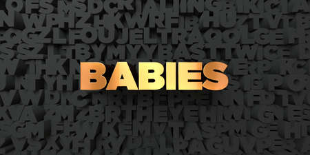 fondo para bebe: Babies - Gold text on black background - 3D rendered royalty free stock picture. This image can be used for an online website banner ad or a print postcard.