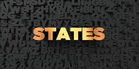 States - Gold text on black background - 3D rendered royalty free stock picture. This image can be used for an online website banner ad or a print postcard.