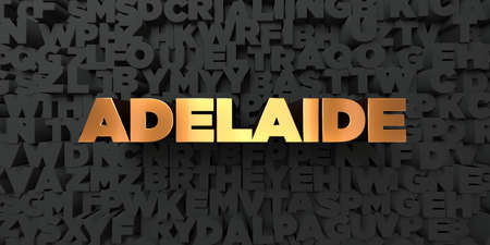 Adelaide - Gold text on black background - 3D rendered royalty free stock picture. This image can be used for an online website banner ad or a print postcard.
