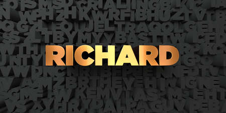 royalty free: Richard - Gold text on black background - 3D rendered royalty free stock picture. This image can be used for an online website banner ad or a print postcard.