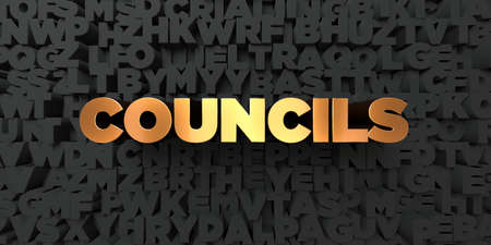 councils: Councils - Gold text on black background - 3D rendered royalty free stock picture. This image can be used for an online website banner ad or a print postcard.
