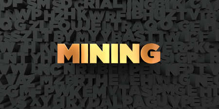 mining gold: Mining - Gold text on black background - 3D rendered royalty free stock picture. This image can be used for an online website banner ad or a print postcard. Stock Photo