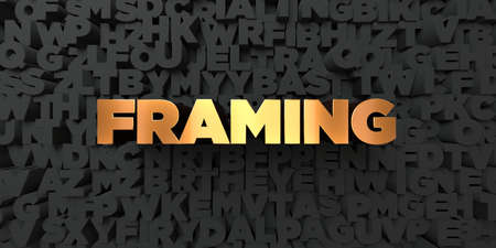 framing: Framing - Gold text on black background - 3D rendered royalty free stock picture. This image can be used for an online website banner ad or a print postcard.