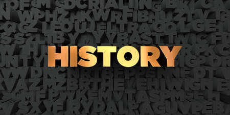 black history: History - Gold text on black background - 3D rendered royalty free stock picture. This image can be used for an online website banner ad or a print postcard.
