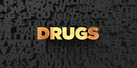 letras negras: Drogas - oro texto sobre fondo negro - 3D representa la imagen de stock libre de derechos. Esta imagen se puede utilizar para un anuncio bandera del Web site en línea o una postal de impresión.