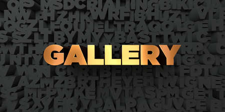 Gallery - Gold text on black background - 3D rendered royalty free stock picture. This image can be used for an online website banner ad or a print postcard.