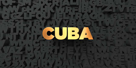 Cuba - Gold text on black background - 3D rendered royalty free stock picture. This image can be used for an online website banner ad or a print postcard.