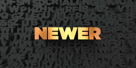 newer: Newer - Gold text on black background - 3D rendered royalty free stock picture. This image can be used for an online website banner ad or a print postcard. Stock Photo