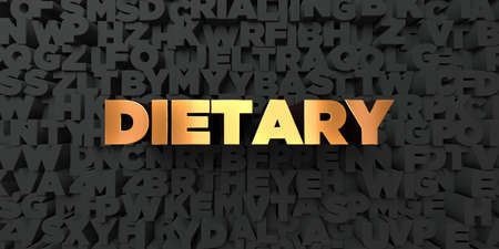 dietary: Dietary - Gold text on black background - 3D rendered royalty free stock picture. This image can be used for an online website banner ad or a print postcard.