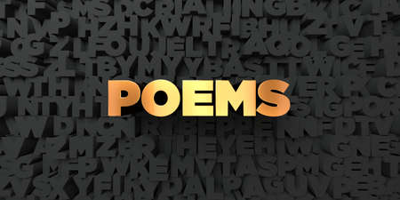 poems: Poems - Gold text on black background - 3D rendered royalty free stock picture. This image can be used for an online website banner ad or a print postcard.