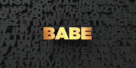 babe: Babe - Gold text on black background - 3D rendered royalty free stock picture. This image can be used for an online website banner ad or a print postcard. Stock Photo