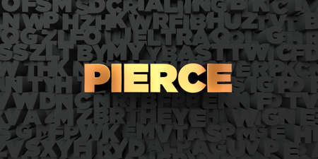 pierce: Pierce - Gold text on black background - 3D rendered royalty free stock picture. This image can be used for an online website banner ad or a print postcard. Stock Photo