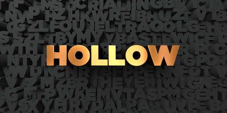 hollow body: Hollow - Gold text on black background - 3D rendered royalty free stock picture. This image can be used for an online website banner ad or a print postcard.