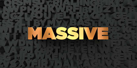 massive: Massive - Gold text on black background - 3D rendered royalty free stock picture. This image can be used for an online website banner ad or a print postcard. Stock Photo
