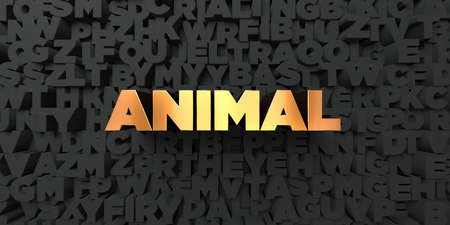 royalty free: Animal - Gold text on black background - 3D rendered royalty free stock picture. This image can be used for an online website banner ad or a print postcard. Stock Photo