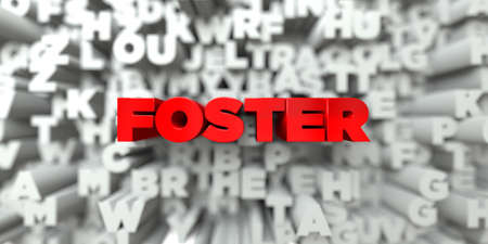 foster: FOSTER -  Red text on typography background - 3D rendered royalty free stock image. This image can be used for an online website banner ad or a print postcard.