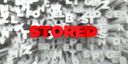 free stock: STORED -  Red text on typography background - 3D rendered royalty free stock image. This image can be used for an online website banner ad or a print postcard.