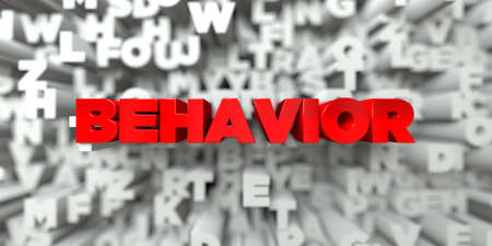 behavior: BEHAVIOR -  Red text on typography background - 3D rendered royalty free stock image. This image can be used for an online website banner ad or a print postcard.